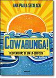 Cowabunga! - Benvira - grupo somos