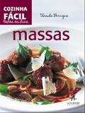 Cozinha facil todos os dias: massas - Alta books