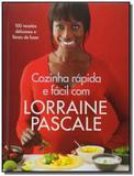 Cozinha Rápida e Fácil Com Lorraine Pascale - Agir