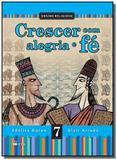CRESCER COM ALEGRIA E FE - 7o ANO - Ftd