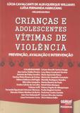 Crianças e Adolescentes Vítimas de Violência - Juruá