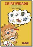 Criatividade - criando arte e comportamento - Cene editora