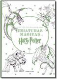 Criaturas Mágicas de Harry Potter - Livro de Colorir - Universo dos livros