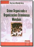 Crime organizado e das organizacoes criminosas - Jurua