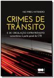 Crimes de transito e de circulacao extratransito: - Saraiva