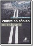 Crimes do codigo de transito                    01 - Lemos e cruz