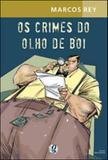Crimes do olho de boi - Global editora