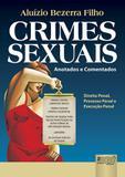 Crimes Sexuais - Execução Penal, Processo Penal e Direito Penal Aplicados - Juruá