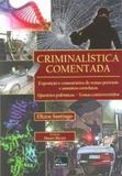 Criminalística Comentada - Millennium