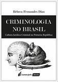 Criminologia no brasil - Lumen juris