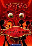 Criptoanimais 03 - A Pérola Do Dragão