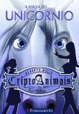 Criptoanimais 04 - A Magia Do Unicórnio