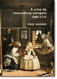 Crise da Consciência Europeia 1680-1715, A - Ufrj