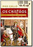 Cristaos, os: o manto do soldado - vol. 1 - Bertrand