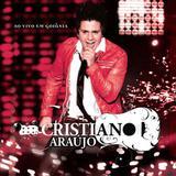 Cristiano Araújo - Ao Vivo  Em Goiânia - CD - Som livre