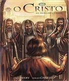 Cristo, O - Os Primeiros Passos - Vol 02 - 02 Ed - 100 cristao