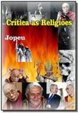 Crítica as Religiões - Autor independente