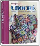 Croche: delicados projetos ilustrados passo a pass - Publifolha