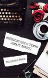 Cronica que O Tempo Jamais Apagou - All print
