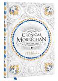 Crônicas de Morrighan - A origem do sentimento que ergueu um novo reino