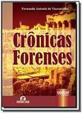 Cronicas forenses - o dia a dia da justica - semea - Jurua