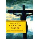 Cruz de cristo, a                               01 - Vida