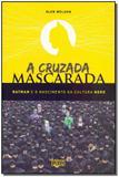 Cruzada Mascarada - Pixel - grupo ediouro
