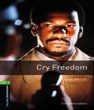 Cry Freedom - Level 6 - Oxford