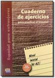 Cuaderno de ejercicios nivel inicial - Edinumen