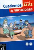 Cuadernos de vacaciones - espanol a1-a2 - Difusion  maison de france