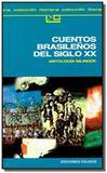 Cuentos brasilenos del siglo xx - Colihue
