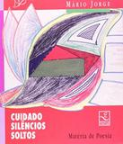 Cuidado Silencios Soltos - Unicamp