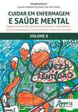 Cuidar em enfermagem e saude mental - vol. 2 - Appris