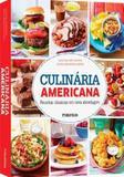 Culinaria Americana - Receitas Classicas Em Nova Abordagem - Publifolha