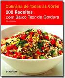 Culinaria de todas as cores: 200 receitas com baix - Publifolha