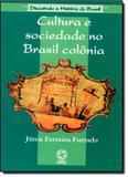 Cultura e sociedade no brasil colonia - Saraiva paradidaticos  infantil