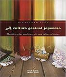 Cultura Gestual Japonesa, A - Martins editora