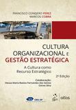 Cultura Organizacional e Gestão Estratégica