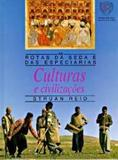 Culturas e civilizacoes - Editorial estampa