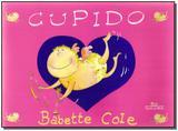 Cupido - Companhia das letrinhas