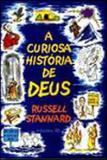 Curiosa historia de deus, a - Ediçoes 70