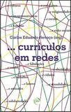 Curriculos em Redes - Editora crv