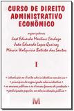 Curso de Direito Administrativo Econômico - Vol.1 - Malheiros editores