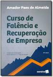 Curso de Falência e Recuperação de Empresa - Saraiva