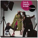 Curso de fotografia de moda - Gustavo gili brasil