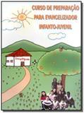 Curso de preparacao para evangelizador infanto-juv - Alianca
