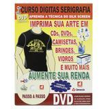 Curso Digitas Serigrafia(SilkScreen) DVD + Revista/Curso - Passo a Passo