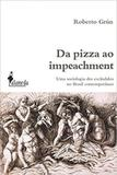 Da pizza ao impeachment - Alameda