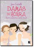 Damas de Honra: Quatro Casamentos e Nenhum Funeral - Record - grupo record