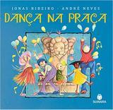 Dança na Praça - Suinara (paradidatico)